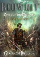 Beowulf: Curse of the Dreygurs (Paperback)