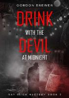 Drink with the Devil at Midnight (Paperback)