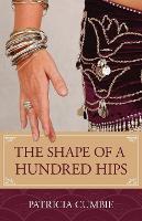 The Shape of a Hundred Hips (Paperback)