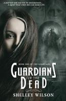 Guardians of the Dead - Guardians 1 (Paperback)