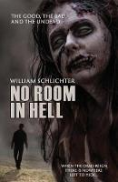 The Good, The Bad, And The Undead - No Room in Hell 1 (Paperback)