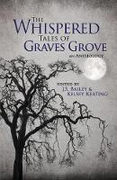 The Whispered Tales of Graves Grove (Paperback)