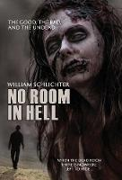 The Good, The Bad, And The Undead - No Room in Hell 1 (Hardback)