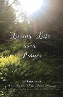 Living Life as a Prayer