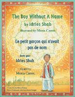 The Boy Without a Name -- Le Petit garcon qui n'avait pas de nom: English-French Edition - Hoopoe Teaching-Stories (Paperback)