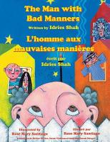 The Man with Bad Manners -- L'Homme aux mauvaises manieres: English-French Edition - Hoopoe Teaching-Stories (Paperback)