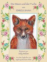 Der Mann und der Fuchs - Hoopoe Teaching-Stories (Paperback)