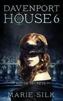 Davenport House 6: House Secrets - Davenport House 6 (Paperback)