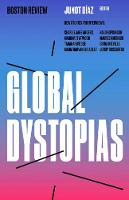 Global Dystopias: Volume 4