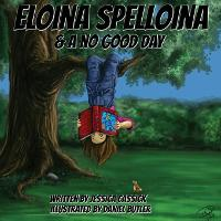Eloina Spelloina & a No Good Day (Paperback)