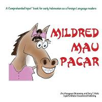 Mildred Mau Pacar: For new readers of Indonesian as a Second/Foreign Language (Paperback)