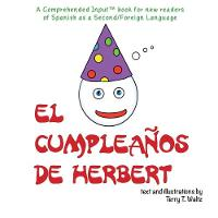 El cumpleanos de Herbert: For new readers of Spanish as a Second/Foreign Language (Paperback)