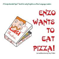 Enzo Wants to Eat Pizza (Paperback)