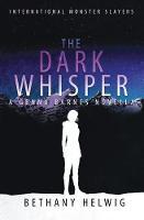 The Dark Whisper - International Monster Slayers 3.5 (Paperback)