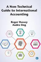 A Non-Technical Guide to International Accounting (Paperback)