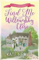 Find Me at Willoughby Close (Paperback)