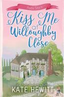 Kiss Me at Willoughby Close (Paperback)