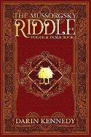 The Mussorgsky Riddle: Fugue & Fable - Book One (Paperback)
