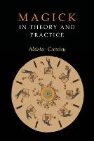 Magick in Theory and Practice (Paperback)