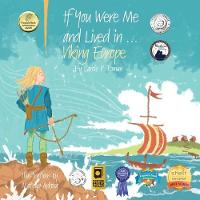 If You Were Me and Lived in...Viking Europe: An Introduction to Civilizations Throughout Time - If You Were Me and Lived In...Historical 3 (Paperback)