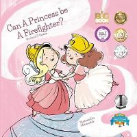 Can a Princess Be a Firefighter? (Paperback)