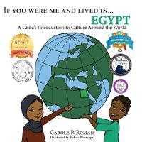If You Were Me and Lived In...Egypt: A Child's Introduction to Cultures Around the World - If You Were Me and Lived In...Cultural 17 (Paperback)