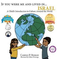 If You Were Me and Lived In...Israel: A Child's Introduction to Cultures Around the World - If You Were Me and Lived In...Cultural 19 (Paperback)