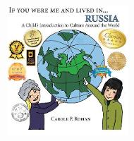 If You Were Me and Lived in... Russia: A Child's Introduction to Culture Around the World - If You Were Me and Lived In...Cultural (Hardback)