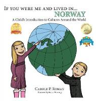 If You Were Me and Lived In... Norway: A Child's Introduction to Cultures Around the World - If You Were Me and Lived In...Cultural (Hardback)