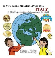 If You Were Me and Lived in...Italy: A Child's Introduction to Cultures Around the World - If You Were Me and Lived In... Cultural (Hardback)