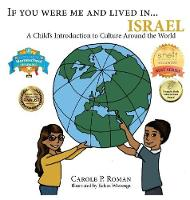 If You Were Me and Lived In...Israel: A Child's Introduction to Cultures Around the World - If You Were Me and Lived In...Cultural 19 (Hardback)
