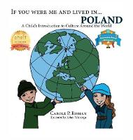 If You Were Me and Lived in...Poland: A Child's Introduction to Culture Around the World - If You Were Me and Lived In...Cultural (Hardback)