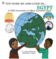 If You Were Me and Lived In...Egypt: A Child's Introduction to Cultures Around the World - If You Were Me and Lived In...Cultural 17 (Hardback)