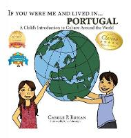 If You Were Me and Lived in... Portugal: A Child's Introduction to Culture Around the World - If You Were Me and Lived In...Cultural (Hardback)