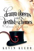 Drama Queens and Devilish Schemes - Actors and Angels 3 (Paperback)