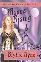 Moons Rising - Darling Undesirables 2 (Paperback)