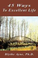 45 Ways to Excellent Life (Paperback)
