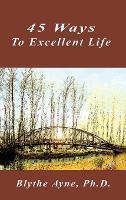 45 Ways to Excellent Life (Hardback)