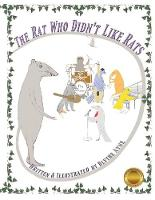 The Rat Who Didn't Like Rats - Fiorest Friends 1 (Paperback)