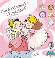 Can a Princess Be a Firefighter? (Hardback)