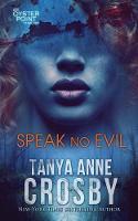 Speak No Evil - Oyster Point Thriller 2 (Paperback)