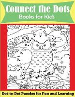 Connect the Dots Books for Kids: Dot-to-Dot Puzzles for Fun and Learning (Paperback)