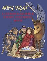Holy Night, A Christmas Bible Coloring Book: Religious Christmas Coloring Book for Kids - Bible Coloring Books for Kids (Paperback)