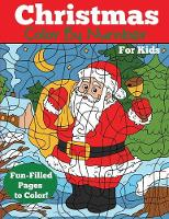Christmas Color by Number for Kids: Christmas Number Coloring Book - Color by Number Books (Paperback)