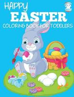Happy Easter Coloring Book for Toddlers (Paperback)