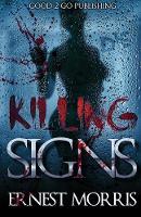 Killing Signs - Killing Signs (Paperback)