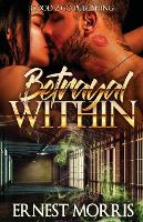 The Betrayal Within (Paperback)