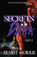 Secrets in the Dark 2 (Paperback)