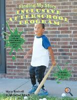Grades K-1: Finding My Story Inclusive After-School Program (Paperback)