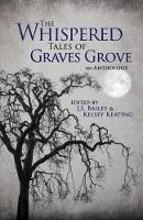 The Whispered Tales of Graves Grove 2017 (Hardback)